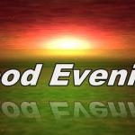 صور مساء الخير بالانجليزي 2019 Good evening